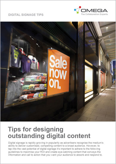 Omega Digital Signage Tips